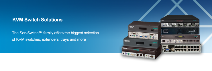 The ServSwitch™ family offers the biggest selection of KVM switches, extenders, trays and more