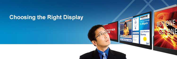 Choosing the right display